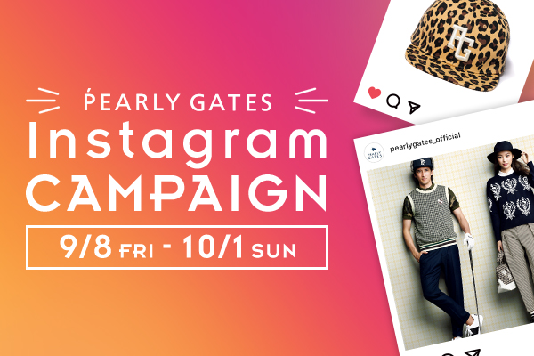 PEARLY GATES Instagram CAMPAIGN