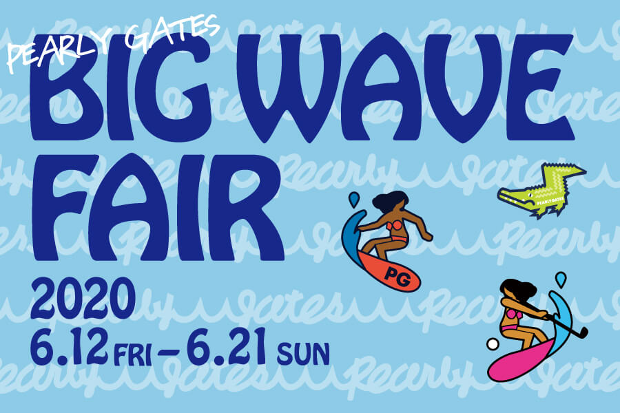 PEARLY GATES BIG WAVE FAIR