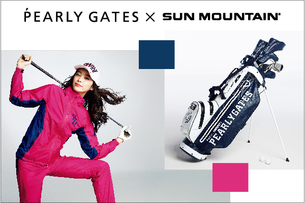 PICK UP !!「PEARLY GATES ×SUN MOUNTAIN」